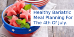 healthy bariatric meal planning